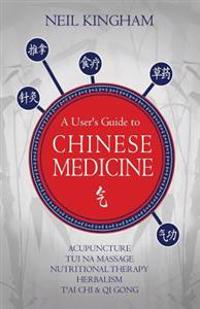 A User's Guide to Chinese Medicine