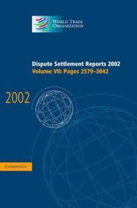 World Trade Organization Dispute Settlement Reports Dispute Settlement Reports 2002