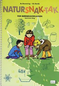 Natursnak-tak for børnehaveklassen-Lærerens Bog