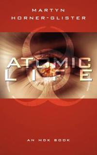 Atomic Life