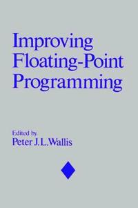 Improving Floating-Point Programming