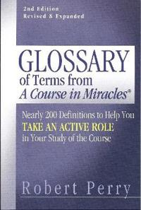 Glossary of Terms from 'A Course in Miracles'