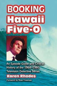Booking Hawaii Five-0