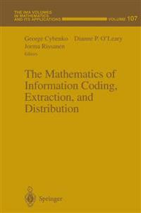 The Mathematics of Information Coding, Extraction, and Distribution