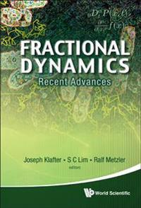Fractional Dynamics: Recent Advances
