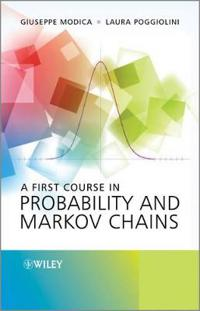 First Course in Probability and Markov Chains