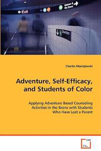 Adventure, Self-efficacy and Students of Color