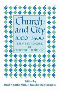 Church and City, 1000-1500