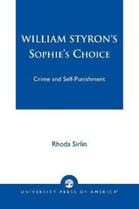William Styron's Sophie's Choice