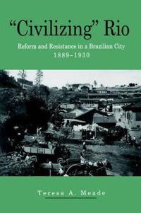 Civilizing Rio