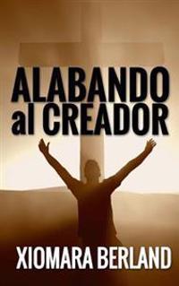 Alabando Al Creador