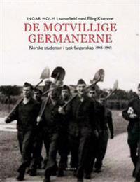 De motvillige germanerne