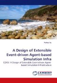 A Design of Extensible Event-driven Agent-based Simulation Infra