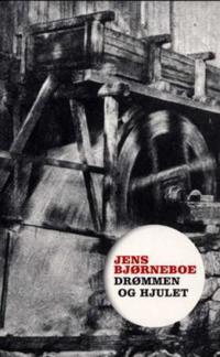 Drømmen og hjulet - Jens Bjørneboe pdf epub