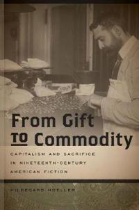 From Gift to Commodity