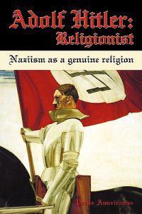 Adolf Hitler: Religionist