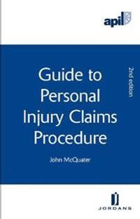 Apil Guide to Personal Injury Claims Procedure: Second Edition