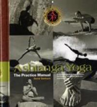 Ashtanga Yoga: The Practice Manual