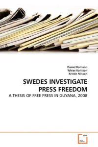 Swedes Investigate Press Freedom