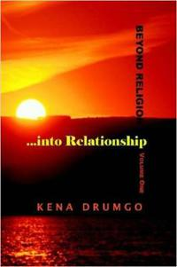 Beyond Religion...into Relationship