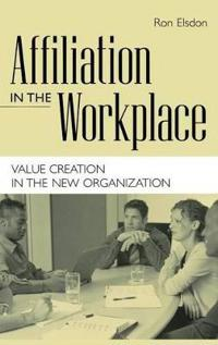 Affiliation in the Workplace