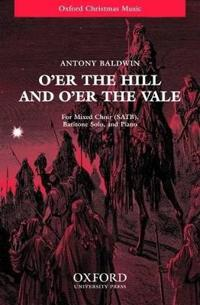 O'er the Hill and O'er the Vale