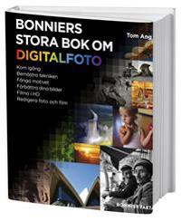Bonniers stora bok om digitalfoto