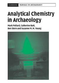 Analytical Chemistry in Archaeology