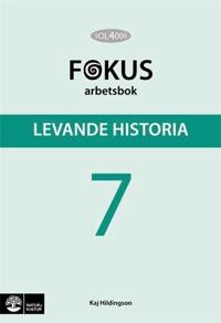 SOL 4000 Levande historia 7 Fokus Arbetsbok