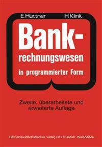 Bank-Rechnungswesen in Programmierter Form