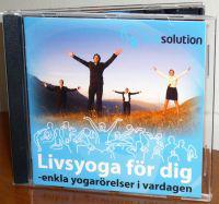 Livsyoga för dig : enkla yogarörelser i vardagen