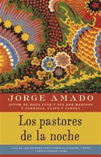 Los Pastores de la Noche = The Pastors of the Night