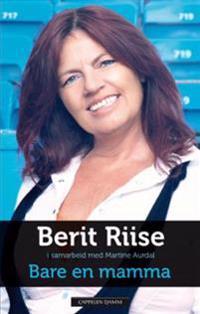 Bare en mamma - Berit Riise pdf epub