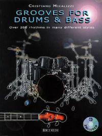 Grooves for Drums & Bass: Over 200 Rhythms in Many Different Styles