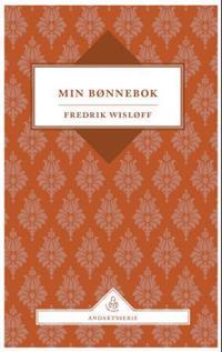 Min bønnebok - Fredrik Wisløff pdf epub