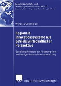 Regionale Innovationssysteme Aus Betriebswirtschaftlicher Perspektive