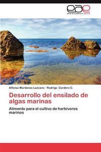 Desarrollo del Ensilado de Algas Marinas