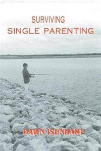 Surviving Single Parenting