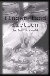 Finger Food Fiction