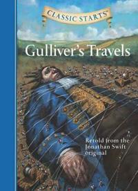 Classic Starts: Gulliver's Travels