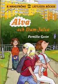 Alva  3 - Alva och Dum-Julia