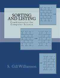 Sorting and Listing: Combinatorics for Computer Science