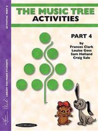 The Music Tree Activities Book: Part 4