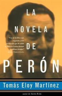 La Novela de Perón: Spanish-Language Edition