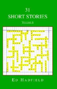 31 Short Stories - Volume 6