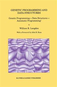 Genetic Programming and Data Structures