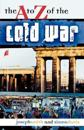 The A to Z of the Cold War