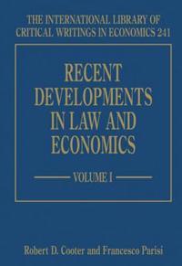 Recent Developments in Law and Economics