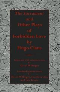The Sacrament And Other Plays of Forbidden Love