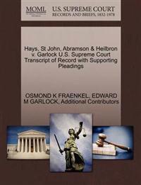 Hays, St John, Abramson & Heilbron V. Garlock U.S. Supreme Court Transcript of Record with Supporting Pleadings